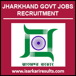 Jharkhand Govt Jobs | Latest Jharkhand Govt Jobs 2018