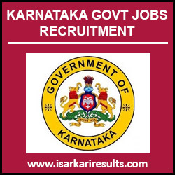 Karnataka Govt Jobs 2018 | Latest Karnataka Govt Jobs 2018