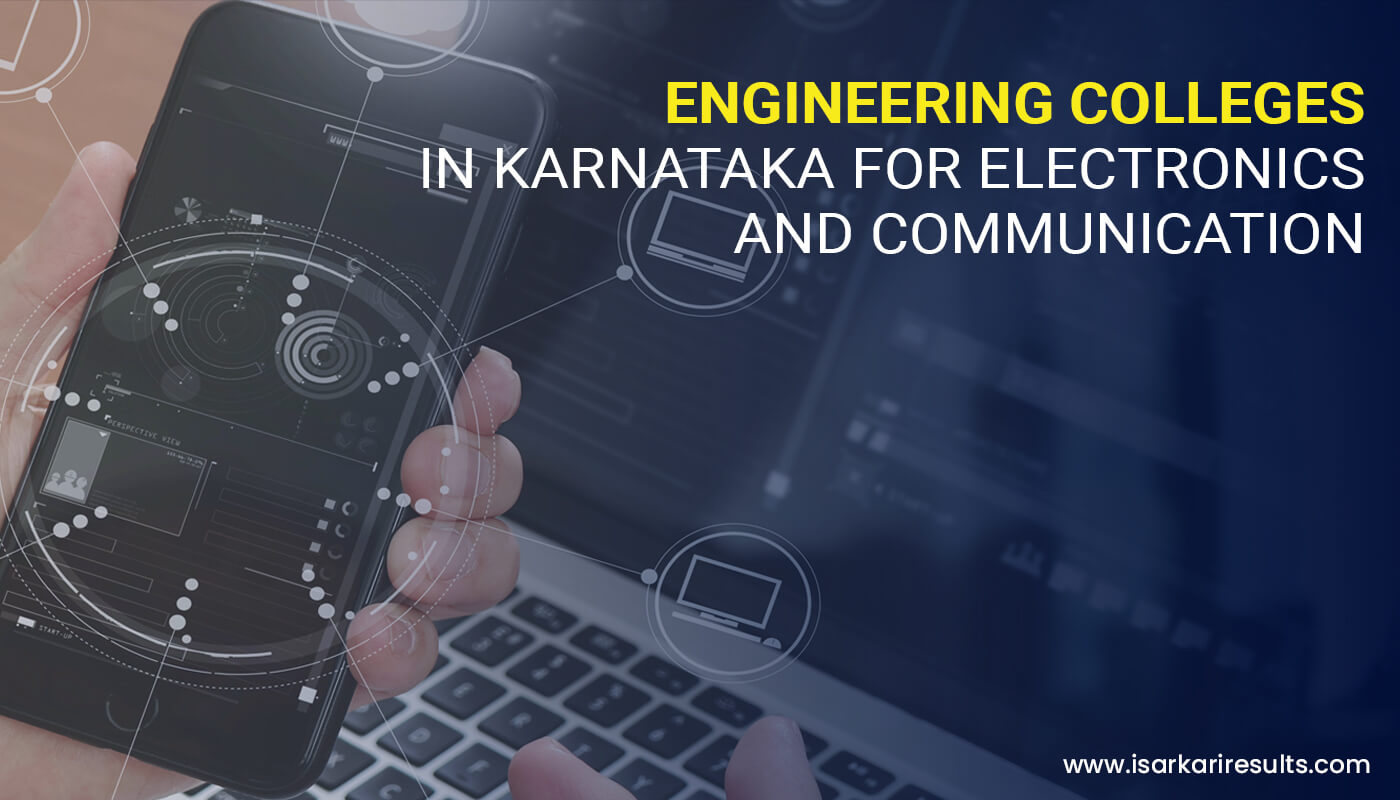 Top 10 Engineering Colleges in Karnataka for Electronics and Communication