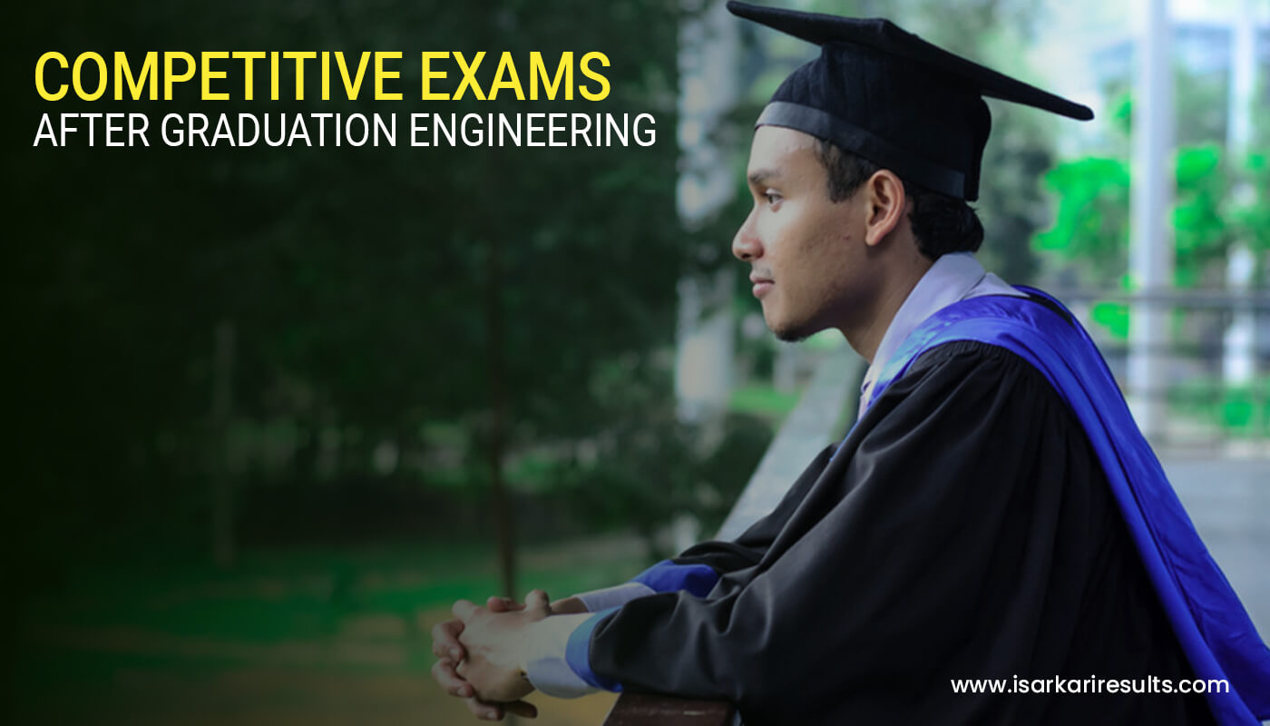Competitive Exams After Graduation Engineering